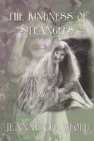 The Kindness of Strangers (Paperback)