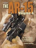 Gun Digest Book of the AR-15, Volume IV (Paperback)