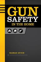 Gun Safety in the Home (Paperback)