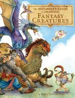 The Explorer's Guide to Drawing Fantasy Characters (Hardback)