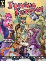 Furries Furever: Draw and Color Anthro Characters in a Variety of Styles (Paperback)