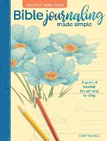 Bible Journaling Made Simple Creative Workbook