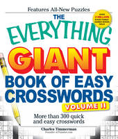 The Everything Giant Book of Easy Crosswords, Volume II: More Than 300 Quick and Easy Crosswords (Paperback)