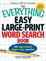 The Everything Easy Large-Print Word Search Book: 150 supersized, super-easy puzzles - Everything (R) (Paperback)