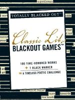 Classic Lit Blackout Games - Totally Blacked Out (Paperback)