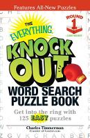 The Everything Knock Out Word Search Puzzle Book: Lightweight Round 1: Get into the ring with 125 easy puzzles (Paperback)