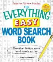The Everything Easy Word Search Book: More than 200 fun, quick word search puzzles - Everything (R) (Paperback)