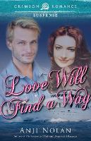 Love Will Find a Way (Paperback)
