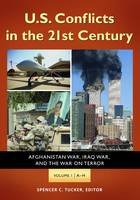 U.S. Conflicts in the 21st Century [3 volumes]