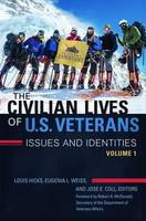 The Civilian Lives of U.S. Veterans [2 volumes]