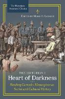 The Historian's Heart of Darkness