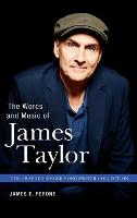 The Words and Music of James Taylor (Hardback)