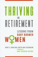 Thriving in Retirement: Lessons from Baby Boomer Women (Hardback)