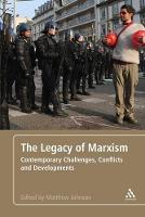 The Legacy of Marxism: Contemporary Challenges, Conflicts, and Developments (Paperback)