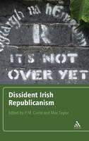 Dissident Irish Republicanism (Hardback)