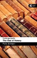 Collingwood's The Idea of History: A Reader's Guide - Reader's Guides (Paperback)