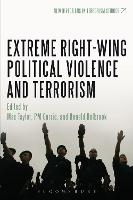 Extreme Right Wing Political Violence and Terrorism - New Directions in Terrorism Studies (Paperback)
