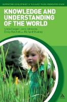 Knowledge and Understanding of the World (Hardback)