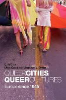 Queer Cities, Queer Cultures: Europe since 1945 (Paperback)