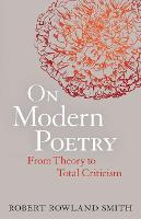 On Modern Poetry: From Theory to Total Criticism (Paperback)