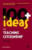 100 Ideas for Teaching Citizenship (Paperback)