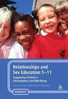 Relationships and Sex Education 5-11: Supporting Children's Development and Well-Being (Paperback)