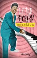 Little Richard: The Birth of Rock 'n' Roll (Paperback)