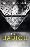 Anti-Badiou: The Introduction of Maoism into Philosophy (Hardback)