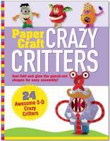 Paper Craft: Crazy Critter (Spiral bound)