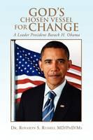 God's Chosen Vessel for Change (Paperback)