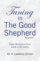 Tuning in the Good Shepard - Volume 2 (Paperback)