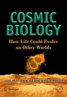 Cosmic Biology: How Life Could Evolve on Other Worlds - Springer Praxis Books (Paperback)