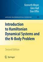Introduction to Hamiltonian Dynamical Systems and the N-body Problem - Applied Mathematical Sciences 90 (Paperback)