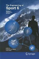 Engineering of Sport 6: Volume 1: Developments for Sports (Paperback)