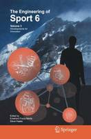 The Engineering of Sport 6: Volume 3: Developments for Innovation (Paperback)