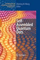 Self-Assembled Quantum Dots - Lecture Notes in Nanoscale Science and Technology 1 (Paperback)