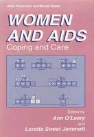 Women and AIDS: Coping and Care - Aids Prevention and Mental Health (Paperback)