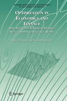 Optimization in Economics and Finance: Some Advances in Non-Linear, Dynamic, Multi-Criteria and Stochastic Models - Dynamic Modeling and Econometrics in Economics and Finance 7 (Paperback)