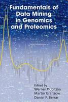 Fundamentals of Data Mining in Genomics and Proteomics (Paperback)