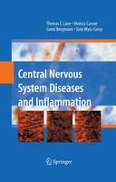 Central Nervous System Diseases and Inflammation (Paperback)