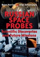Russian Space Probes: Scientific Discoveries and Future Missions - Springer Praxis Books (Paperback)
