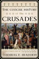 The Concise History of the Crusades - Critical Issues in World and International History (Paperback)