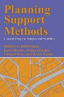 Planning Support Methods: Urban and Regional Analysis and Projection (Hardback)