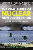 The Challenges of Nuclear Non-Proliferation - Weapons of Mass Destruction (Paperback)