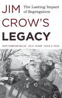 Jim Crow's Legacy: The Lasting Impact of Segregation - Perspectives on a Multiracial America (Hardback)