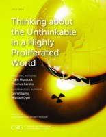 Thinking about the Unthinkable in a Highly Proliferated World - CSIS Reports (Paperback)