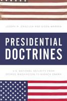 Presidential Doctrines: U.S. National Security from George Washington to Barack Obama (Hardback)