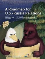 A Roadmap for U.S.-Russia Relations - CSIS Reports (Paperback)