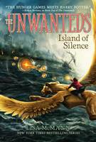 Island of Silence - The Unwanteds 2 (Paperback)