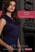 Cruel Love - Privilege (Paperback)